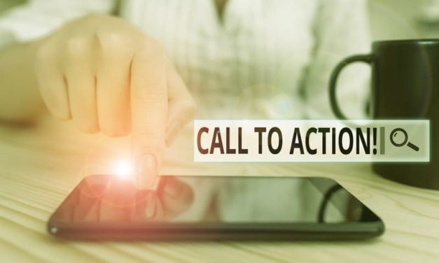 What You Need to Know About a Call to Action and How it Can Help You Gain More Customers